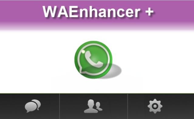 أداة : WAEnhancer Plus أكثر من 15 ميزة للواتس آب